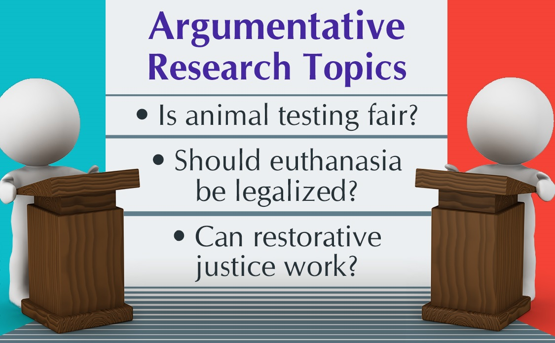 Topics for Argumentative Research Paper
