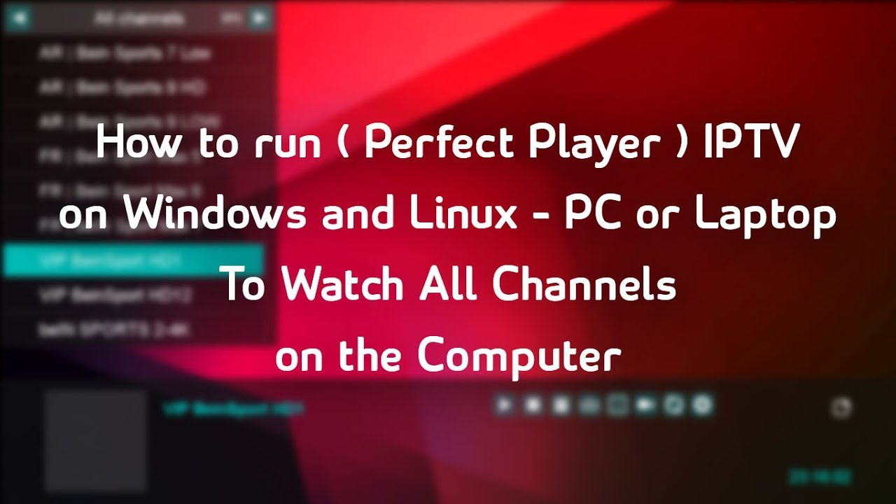 Download IPTV App on Windows PC, Laptop and Mac